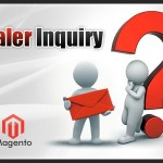 Magento Dealer Inquiry Extension