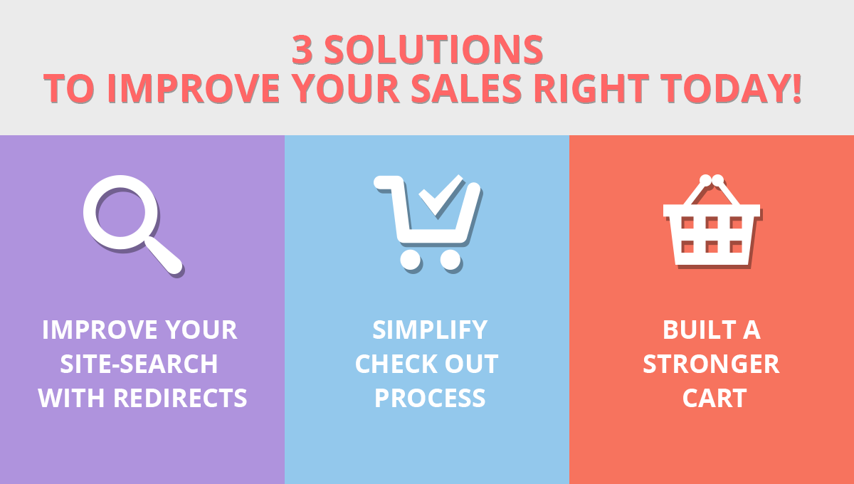 3 solutions to improve your sales right today!